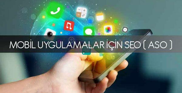 app seo mobil uygulama optimizasyonu